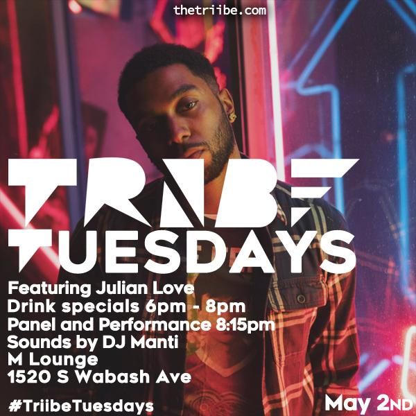 TRiiBE Tuesdays ft. Julian Love