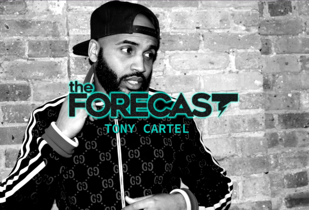 The Forecast: Tony Cartel